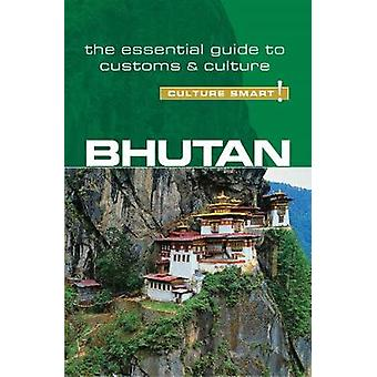 Bhutan - Culture Smart! The Essential Guide to Customs & Culture by K
