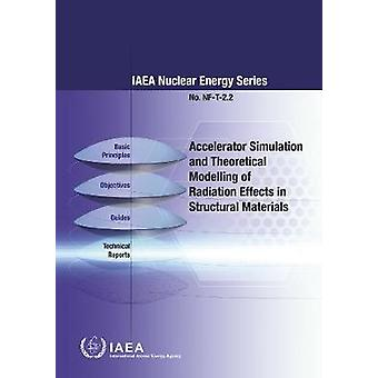 Accelerator Simulation and Theoretical Modelling of Radiation Effects