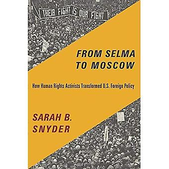 Från Selma till Moskva: hur människorättsaktivister förändrat USA: s utrikespolitik