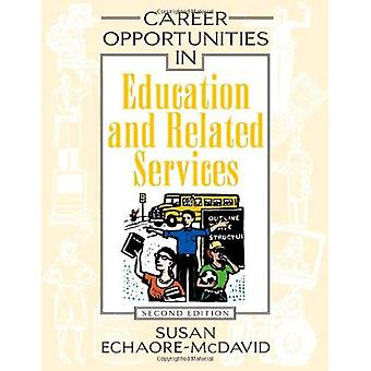 Career Opportunities in Education and Related Services