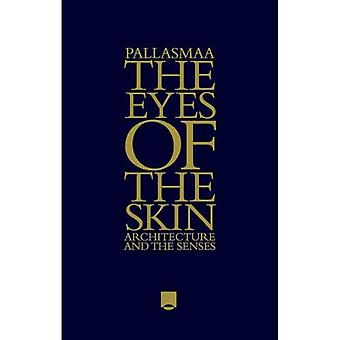 Os olhos da pele: arquitetura e os sentidos