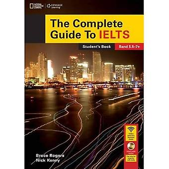 The Complete Guide to IELTS: Student's Book and Access Code for Intensive Revision Guide
