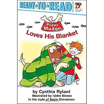 Puppy Mudge Loves His Blanket (Ready-to-Read - Level 1)