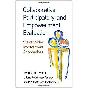 Collaborative, Participatory, and Empowerment Evaluation