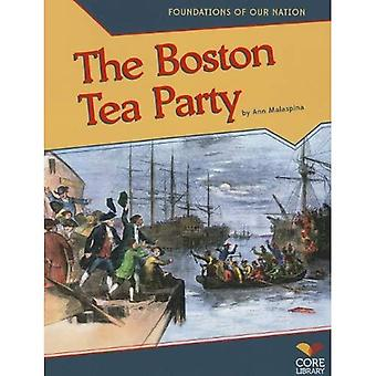Boston Tea Party (grundvalarna för vår Nation)