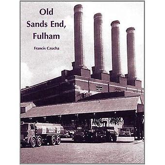 Gamla Sands slutet, Fulham
