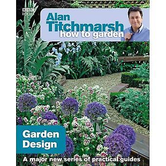 Alan Titchmarsh hoe tuin: tuin ontwerp