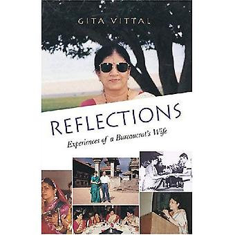 Reflections: Experiences of a Bureaucrat&s Wife