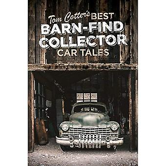 Tom Cotter's Best Barn-Find� Collector Car Tales