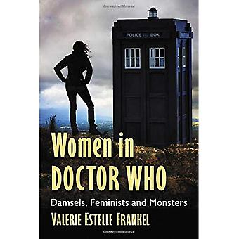 Women in Doctor Who: Damsels, Feminists and Monsters