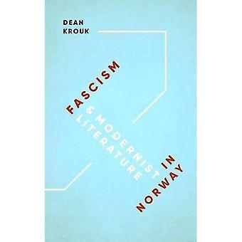 Fascismen & modernistiska litteraturen i Norge