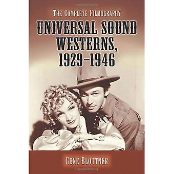 Universal Sound Westerns, 1929-1946: The Complete Filmography