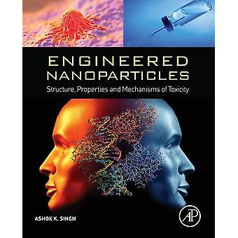 Engineered Nanoparticles by Singh & Ashok