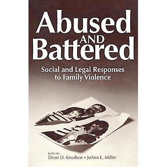 ضحايا سوء المعاملة والضرب الاستجابات الاجتماعية والقانونية للعنف الأسرى بدين & كنودسن