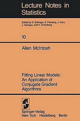 Fitting Linear Models  An Application of Conjugate Gradient Algorithms by McIntosh & A.
