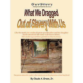 OurStory mettant couleur dans illustre ce que nous avons tiré de l'esclavage par Green & Claude & Jr.