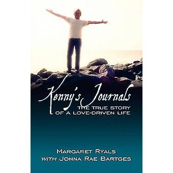 Kennys tijdschriften het waargebeurde verhaal van een LoveDriven leven door Ryals & Margaret