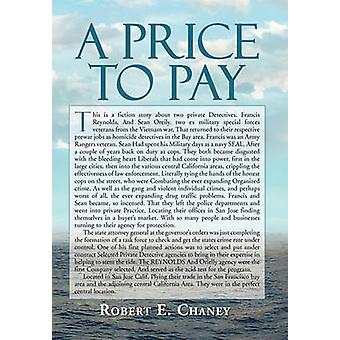 A Price to Pay by Chaney & Robert E.
