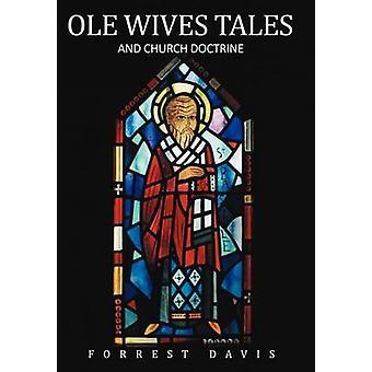 OLE-Ehefrauen Geschichten und Kirchenlehre von Davis & Forrest