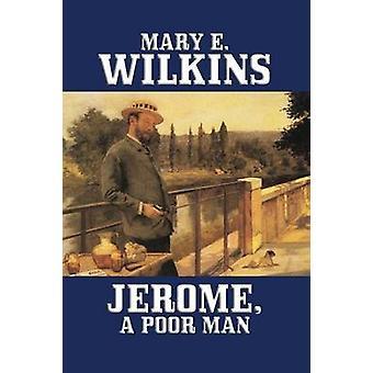 Jerome A pobre homem por Wilkins & Mary & E.