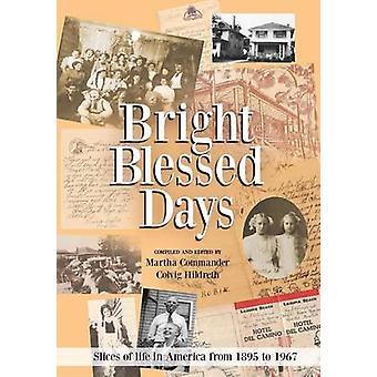 Bright béni jours par Martha commandant Colvig Hildreth