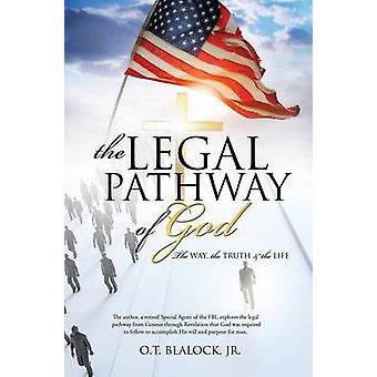 La voie juridique de Dieu par Blalock & Jr. O. T.