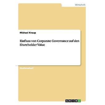 Den di Einfluss von Corporate Governance auf valore per gli azionisti di Knaup & Michael