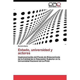 Estado universidad y actores door Atairo Daniela