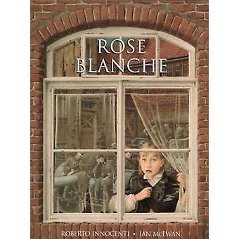 Rose Blanche von Ian McEwan