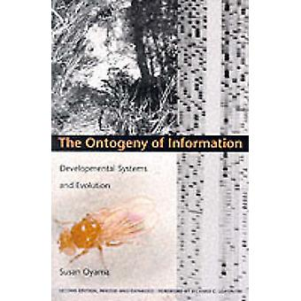 The Ontogeny of Information by Susan Oyama