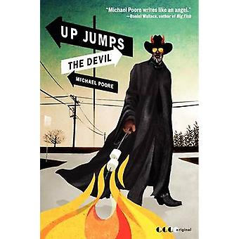 Up Jumps the Devil by Michael Poore - 9780062064417 Book