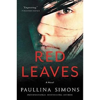 Red Leaves by Paullina Simons - 9780062444318 Book