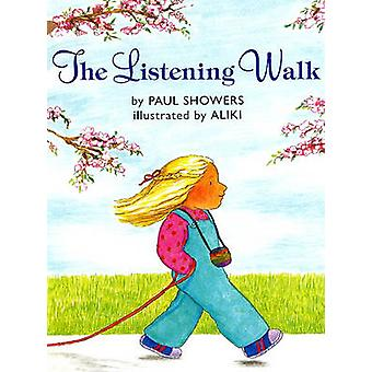 The Listening Walk by Paul Showers - Aliki - 9780613033350 Book