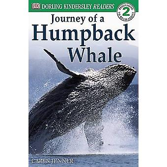 The Journey of a Humpback Whale by Caryn Jenner - 9780789485151 Book