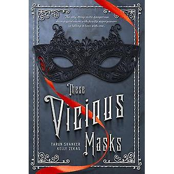 These Vicious Masks by Tarun Shanker - 9781250073891 Book