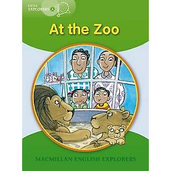 Little Explorers A - At the Zoo by Barbara Mitchellhill - Louis Fidge