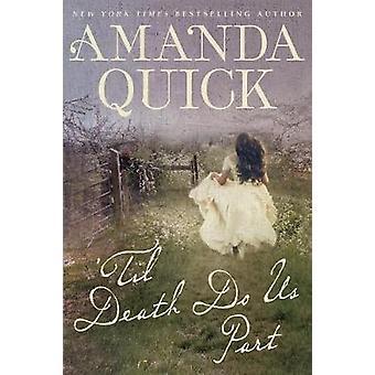 Til Death Do Us Part by Amanda Quick - 9781432839949 Book