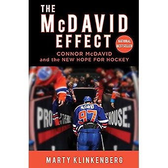 The McDavid Effect - Connor McDavid and the New Hope for Hockey by Mar