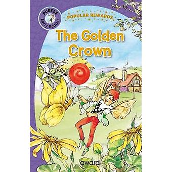 The Golden Crown by The Golden Crown - 9781782702306 Book