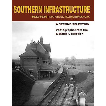 Southern Infrastructure 1922 - 1934 - A Second Selection - Photographs