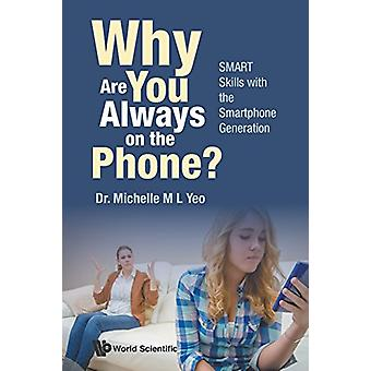 Why are You Always on the Phone? Smart Skills with the Smartphone Gen