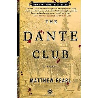 The Dante Club - A Novel by Pearl - Matthew - 9780812971040 Book