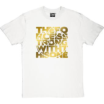 The Force Is Strong With This One (Gold Print) Men's T-Shirt