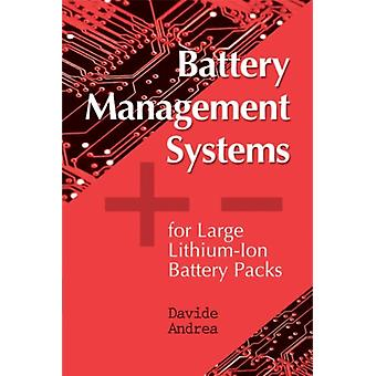 Battery Management Systems for Large Lithium Battery Packs (Hardcover) by Andrea Davide