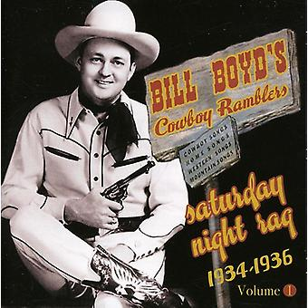 Boyd'Sbill Cowboy Ramblers - Saturday Night Rag: 1934-36 [CD] USA import