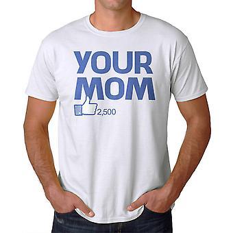 Humor van uw moeder mannen witte T-shirt
