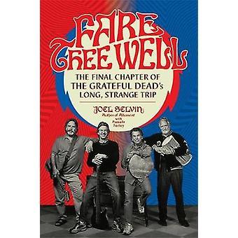 Fare Thee Well - het laatste hoofdstuk van de Grateful Dead Long - Stráň