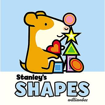 Stanley's Shapes by William Bee - 9780857551139 Book