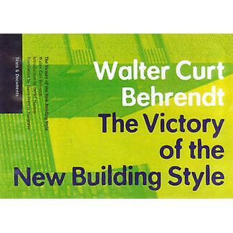 Victoire du nouveau bâtiment de Style par Walter Curt Behrendt - Detlef moi