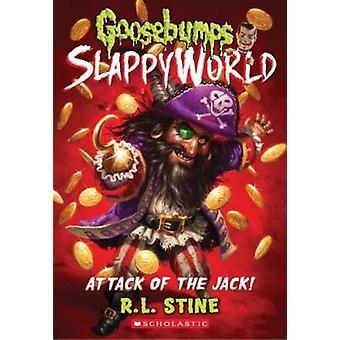 Attack of the Jack (Goosebumps Slappyworld #2) by R L/ Stine - 978133